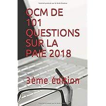 QCM DE 101 QUESTIONS SUR LA PAIE 2018: 3éme édition