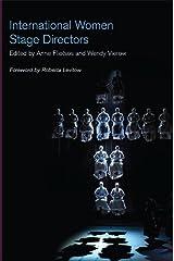 International Women Stage Directors Kindle Edition