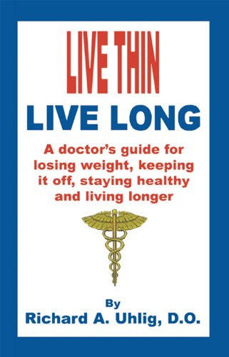 <strong>Still Working on That New Years Resolution to Lose Weight? KND Has Just The Answer For Only 99 Cents: Richard Uhlig's 5-Star <em>Live Thin Live Long: A Doctor's Guide For Losing Weight, Keeping It Off, Staying Healthy and Living Longer</em></strong>