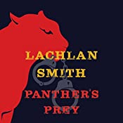 Panther's Prey: A Leo Maxwell Mystery | Lachlan Smith
