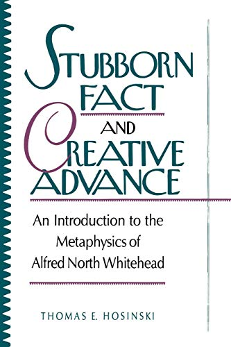 Stubborn Fact and Creative Advance
