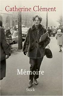 Mémoire, Clément, Catherine