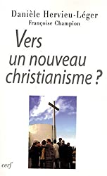 Vers un nouveau christianisme : Introduction à la sociologie du christianisme occidental