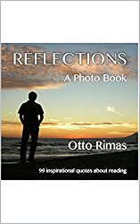 Reflections - A Photo Book: 99 inspirational quotes about reading (English Edition)
