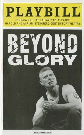 BEYOND GLORY - PLAYBILL - JUNE 2007 - VOLUME 123, NO. 6 (The Harold And Miriam Steinberg Center For Theatre)