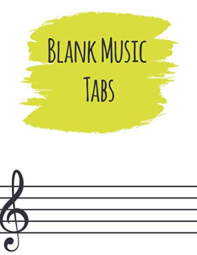 Blank Music Tabs: Guitar Blank Music Tabs, Chord Boxes For Fretboard, Manuscript Musician's Notebook