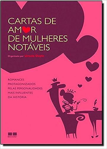 Cartas De Amor De Mulheres Notáveis Em Portuguese do Brasil ...