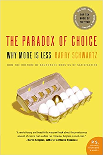 buy the paradox of choice why more is less book online at low