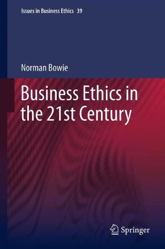 Business Ethics in the 21st Century (Issues in Business Ethics)