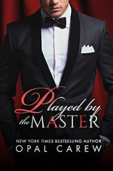 Played By The Master (Mastered By Series Book 1) by [Carew, Opal]