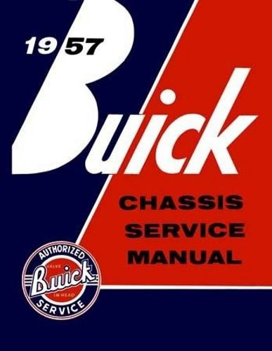 1957 BUICK REPAIR SHOP & SERVICE MANUAL & BODY MANUAL INCLUDES Series 40 Special, Series 60 Century, Series 50 Super, and Series 70 & 75 Roadmaster vehicles. 57