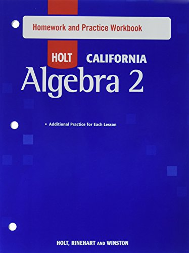 Holt Algebra 2: Homework and Practice Workbook Algebra 2