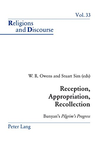- Reception, Appropriation, Recollection: Bunyan's