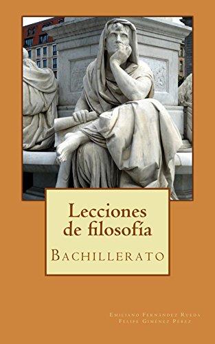 Lecciones de filosofía: Bachillerato (Spanish Edition) por [Fernández Rueda, Emiliano,