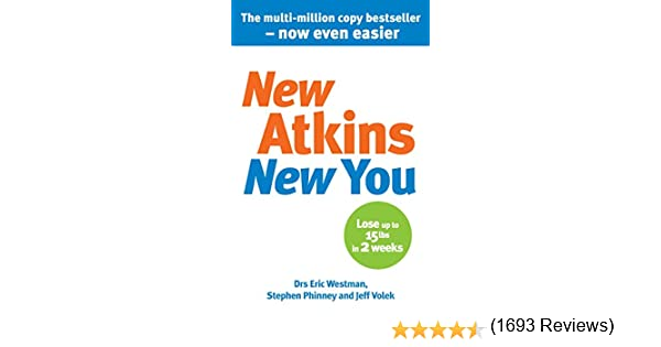New Atkins For a New You: The Ultimate Diet for Shedding Weight ...