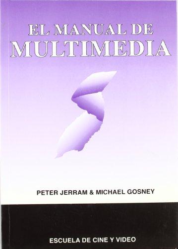 Descargar Libro El Manual De Multimedia Peter Jerram