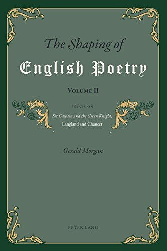 2: The Shaping of English Poetry- Volume II: Essays on 'Sir Gawain and the Green Knight', Langland and Chaucer by Peter Lang AG, Internationaler Verlag der Wissenschaften