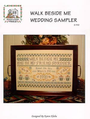 (Walk Beside Me Wedding Sampler Cross Stitch Chart and Free Embellishment)