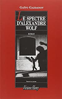 Le spectre d'Alexandre Wolf