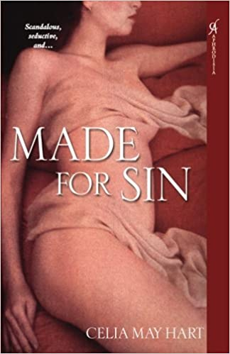 Book Made for Sin by Celia May Hart (2007-02-01)