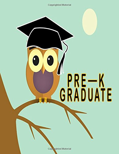 Download Pre-K Graduate: Perfect Pre-K Graduation Gift Sketchbook, 8.5x11 Lined Preschool Graduation Gift (Pre-k Grad Gifts) (Volume 2) ebook