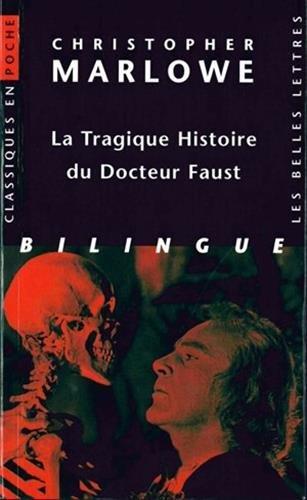La Tragique Histoire du Docteur Faust.