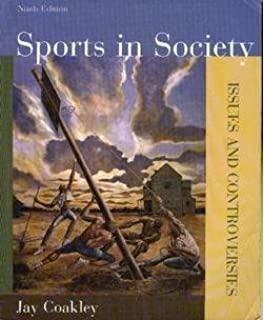 Sports in society issues and controversies jay j coakley sports in society issues controversies fandeluxe Images
