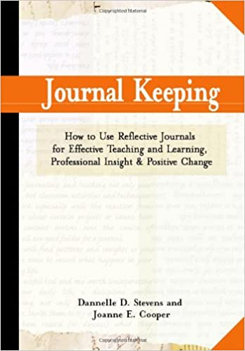 journal keeping how to use reflective writing for learning teaching professional insight and positive change