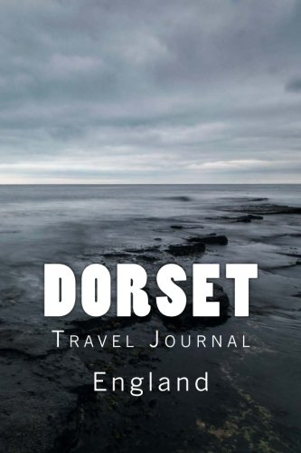 Dorset England Travel Journal: Travel Journal with 150 lined pages