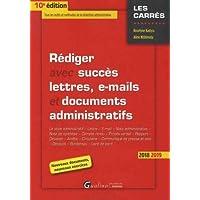 Rediger avec succès lettres, e-mails et documents administratifs