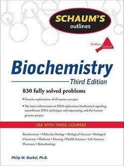 Schaum's Outline of Biochemistry (Paperback)--by Philip W. Kuchel [2009 Edition]