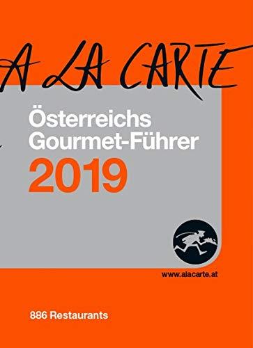 Österreich A la Carte Gourmet-Führer 2019: Die 886 Besten Restaurants, die 2.597 besten Weine von 410 Winzern Taschenbuch – 15. Oktober 2018 Christian Grünwald D+R Holding GmbH 3902469730 Spezialitätenladen