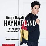 Haymatland: Wie wollen wir zusammenleben?: 1 CD