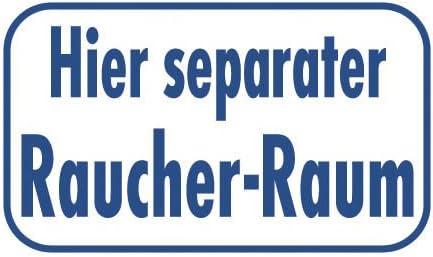 Schild 25 x 15 cm Hinweisschild Hier separater Raucher Raum 300913