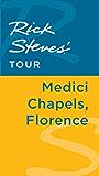 Rick Steves' Tour: Medici Chapels, Florence