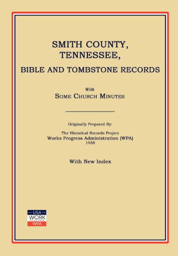 Books : Smith County, Tennessee, Bible and Tombstone Records. With Some Church Minutes.