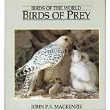 Birds of Prey, John P. Mackenzie, 1559710195