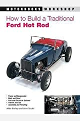 How to Build a Traditional Ford Hot Rod (Paperback - Revised Ed.)--by Mike Bishop [2000 Edition] Paperback