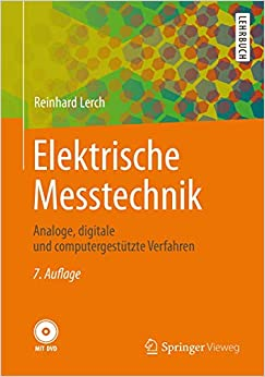 Elektrische Messtechnik: Analoge, digitale und