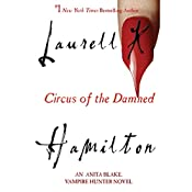 Circus of the Damned: Anita Blake, Vampire Hunter, Book 3 | Laurell K. Hamilton