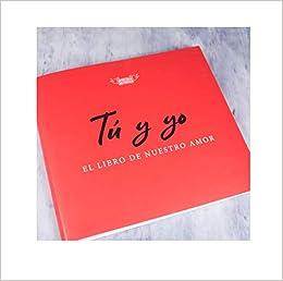 Regalo para Parejas: Libro Tú y yo, el Libro de Nuestro Amor: Amazon.es: du Boisbaudry, Emmanuel: Libros