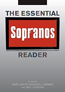 The Essential Sopranos Reader (Essential Readers in Contemporary Media and Culture)