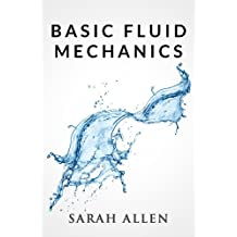 Basic Fluid Mechanics (Stick Figure Physics Tutorials)