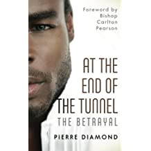 At the End of the Tunnel: The Betrayal