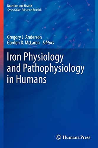 Iron Physiology and Pathophysiology in Humans (Nutrition and Health)