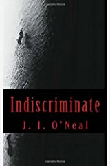 Indiscriminate: Book One of the Riverdale PD Series Paperback