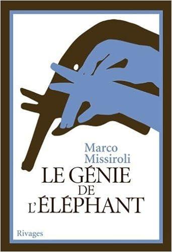 Lire Le génie de l'éléphant pdf epub
