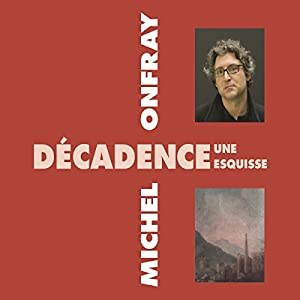 Décadence, une esquisse Speech