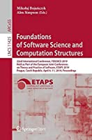 Foundations of Software Science and Computation Structures: 22nd International Conference Front Cover