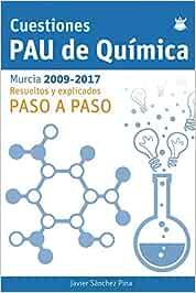 Cuestiones PAU Quimica: Amazon.es: Sanchez Pina, Javier: Libros